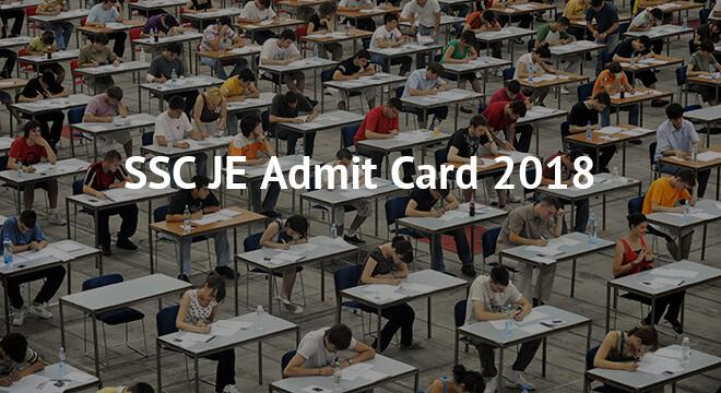 SSC JE Admit Card 2018