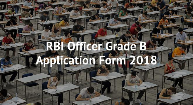 RBI Officer Grade B Application Form 2018