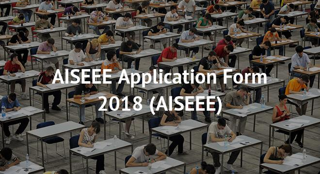 AISEEE Application Form 2018