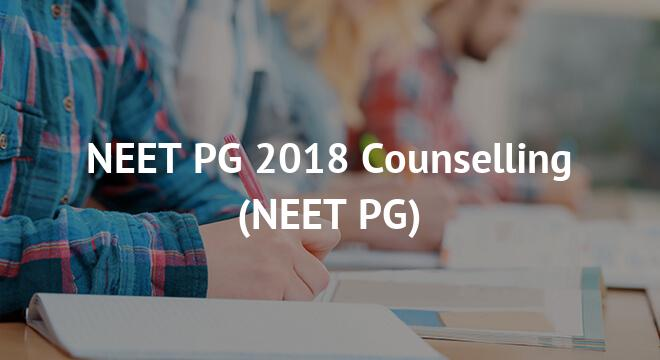 NEET PG 2018 Counselling