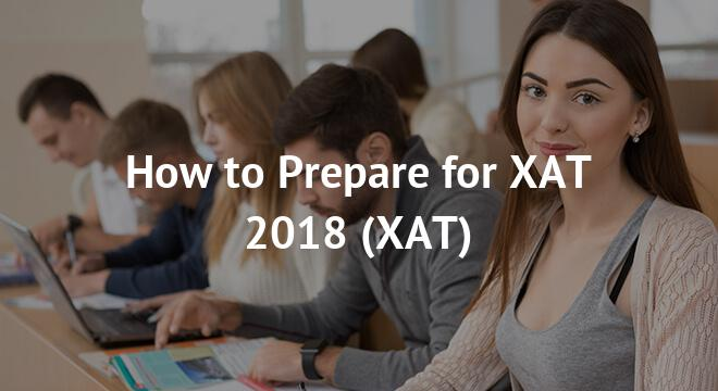 How to Prepare for XAT 2018