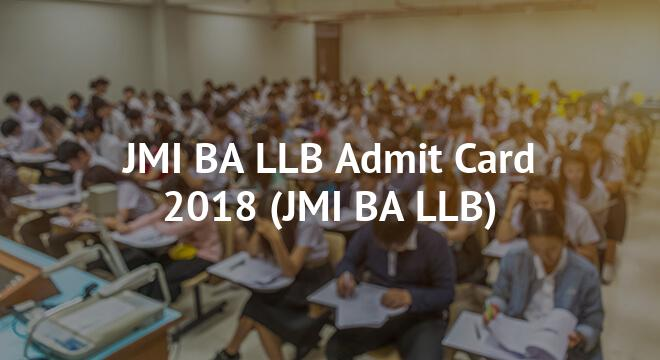 JMI BA LLB Admit Card 2018