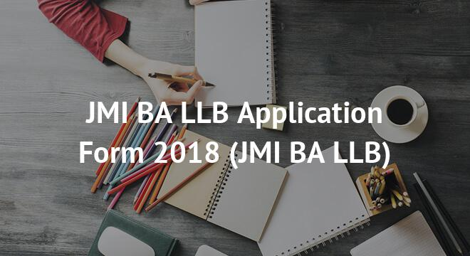 JMI BA LLB Application Form 2018