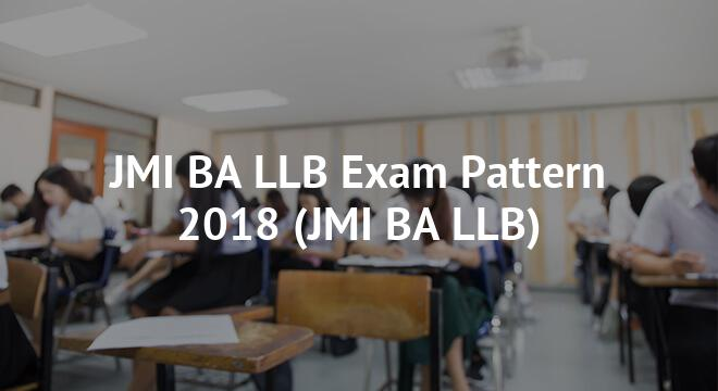 JMI BA LLB Exam Pattern 2018