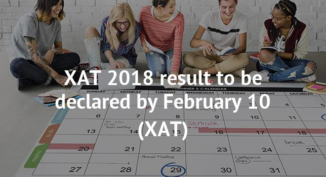 XAT 2018 result to be declared by February 10