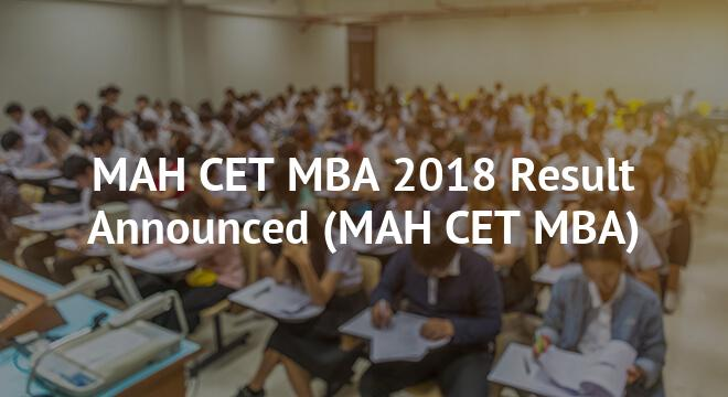MAH CET MBA 2018 Result Announced