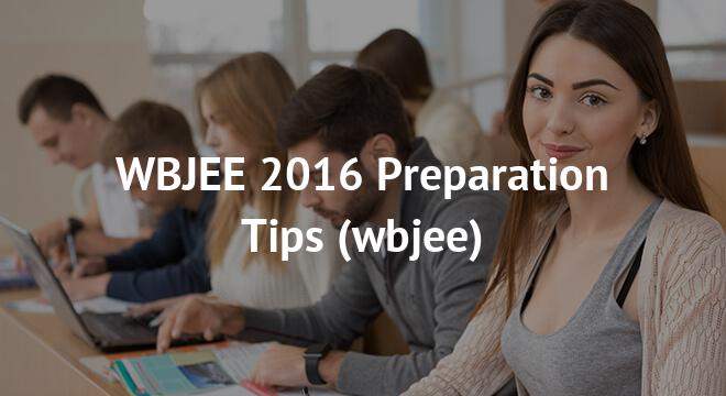 WBJEE 2016 Preparation Tips