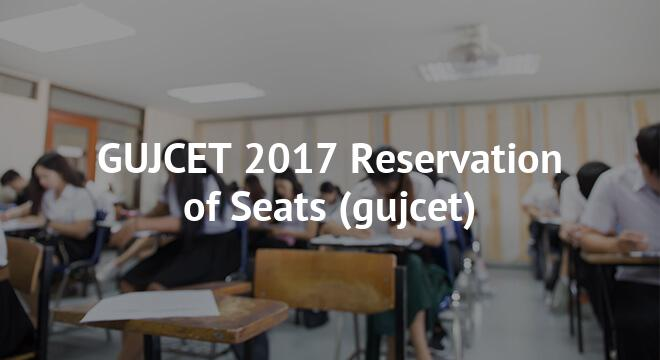 GUJCET Reservation of Seats 2018