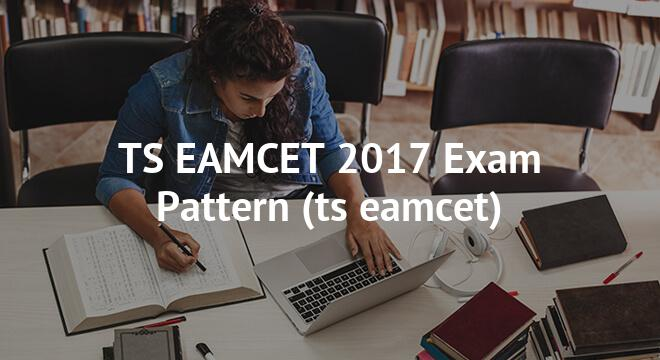 TS EAMCET Exam Pattern 2018