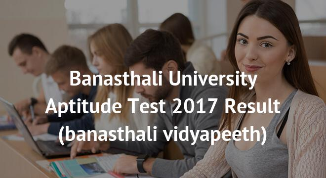 Banasthali University Aptitude Test Result 2018