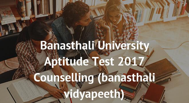 Banasthali University Aptitude Test Counselling