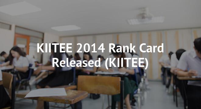 KIITEE 2014 Rank Card Released