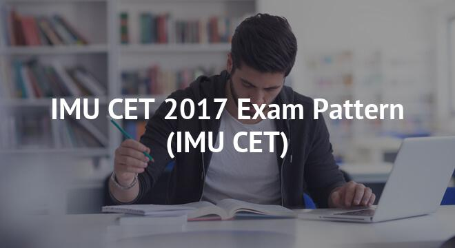 IMU CET 2017 Exam Pattern