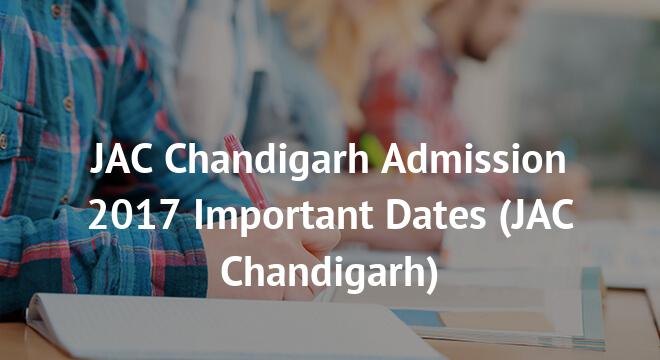 JAC Chandigarh Admission 2017 Important Dates