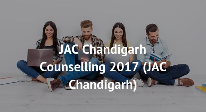 JAC Chandigarh Counselling 2017