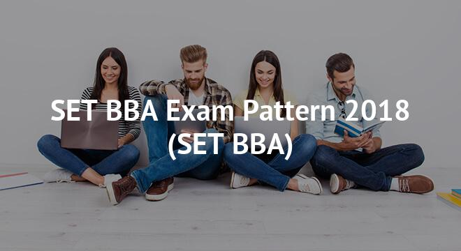 SET BBA Exam Pattern 2018
