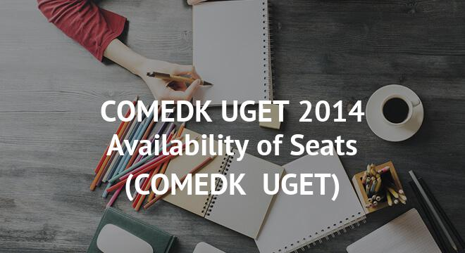COMEDK UGET 2014 Availability of Seats