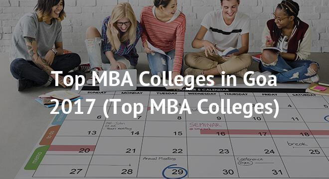 Top MBA Colleges in Goa 2017