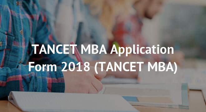 TANCET MBA Application Form 2018