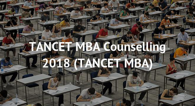 TANCET MBA Counselling 2018