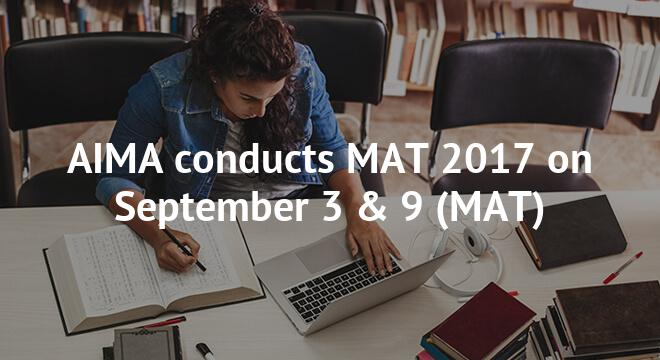 AIMA conducts MAT 2017 on September 3 & 9