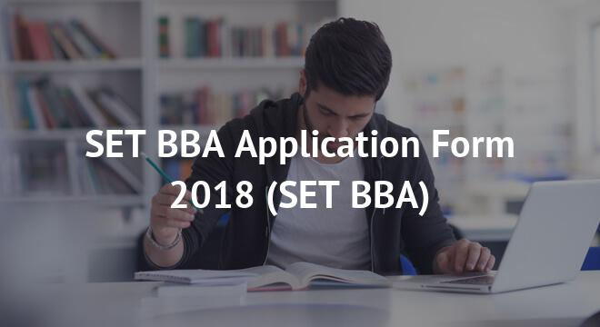 SET BBA Application Form 2018