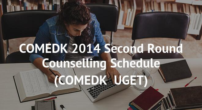 COMEDK 2014 Second Round Counselling Schedule