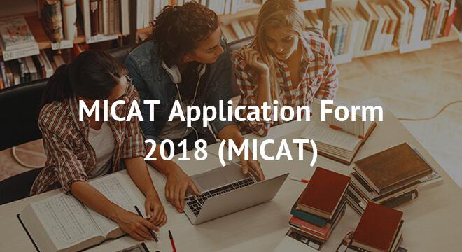 MICAT Application Form 2018
