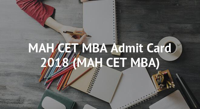 MAH CET MBA Admit Card 2018