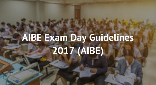 AIBE Exam Day Guidelines 2017