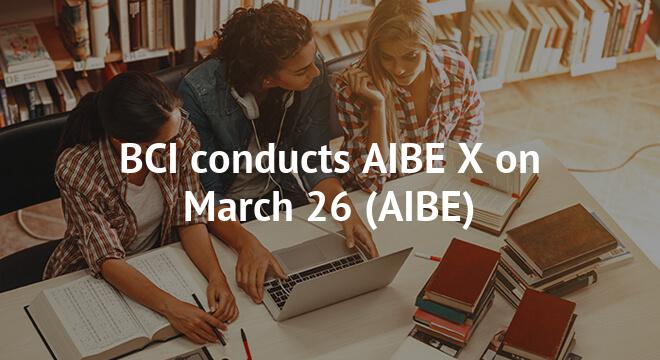BCI conducts AIBE X on March 26