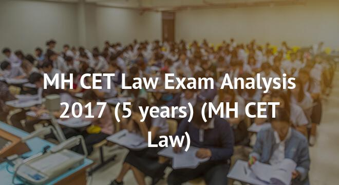 MH CET Law Exam Analysis 2017 (5 years)