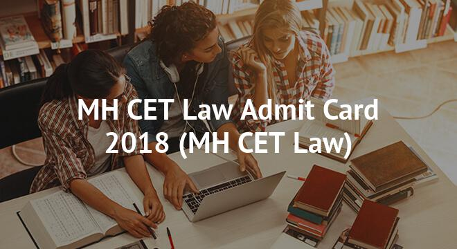 MH CET Law Admit Card 2018