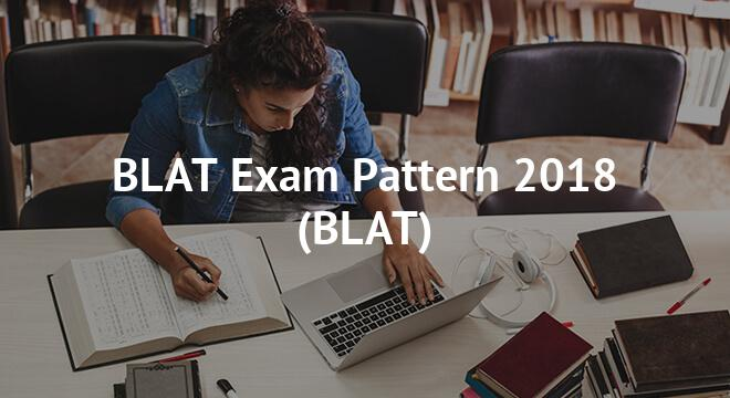 BLAT Exam Pattern 2018