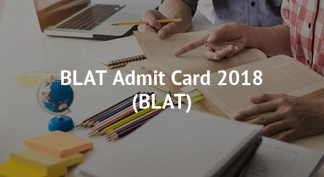 BLAT Admit Card 2018
