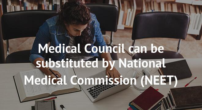 Medical Council can be substituted by National Medical Commission