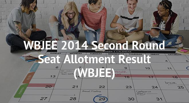 WBJEE 2014 Second Round Seat Allotment Result