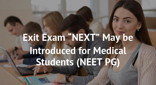 "Exit Exam ""NEXT"" May be Introduced for Medical Students"