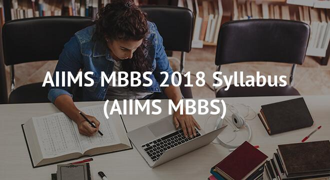 AIIMS MBBS 2018 Syllabus