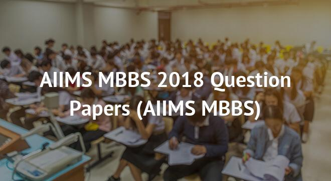 AIIMS MBBS 2018 Question Paper