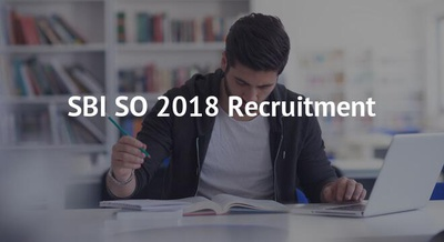 SBI SO 2018 Recruitment
