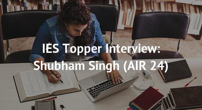 IES Topper Interview: Shubham Singh (AIR 24)