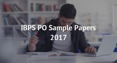 IBPS PO Sample Papers 2017