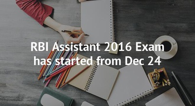 RBI Assistant 2016 Exam has started from Dec 24