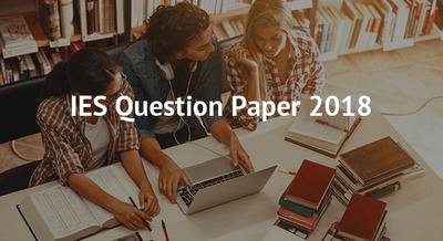 IES Question Paper 2018