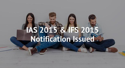 IAS 2015 & IFS 2015 Notification Issued