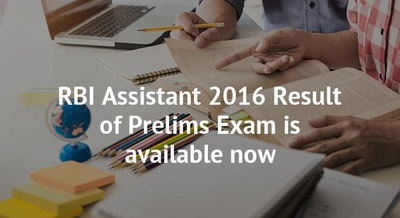 RBI Assistant 2016 Result of Prelims Exam is available now