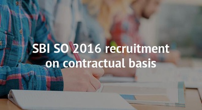 SBI SO 2016 recruitment on contractual basis