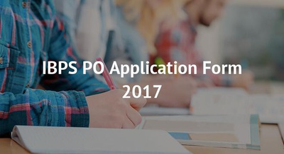 IBPS PO Application Form 2017