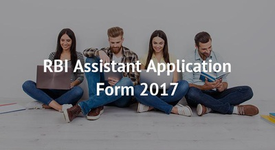 RBI Assistant Application Form 2017